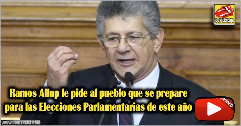 Ramos Allup le pide al pueblo que se prepare para las Elecciones Parlamentarias de este año