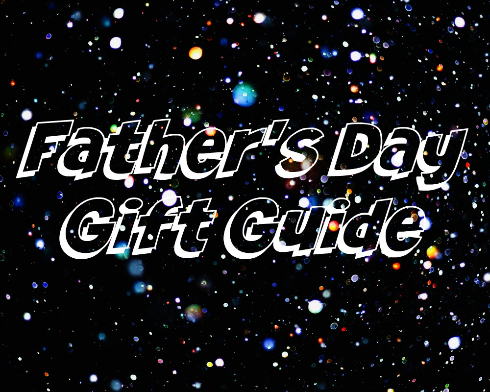 Fathers Day Gift Guide {2019}