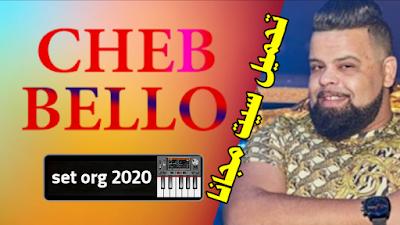 set org 2020 cheb bello twahacht nergod hani avec la colombe
