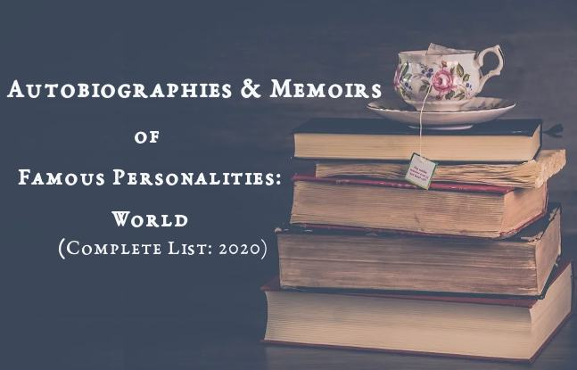 Autobiographies & Memoirs of Famous Personalities Around the World