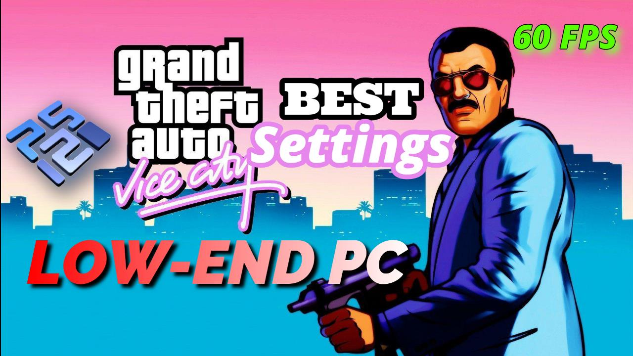 Best Settings for GTA Vice City Stories PCSX2 (PS2)