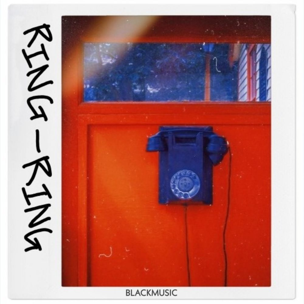 BLACKMUSIC – Ring-Ring – Single
