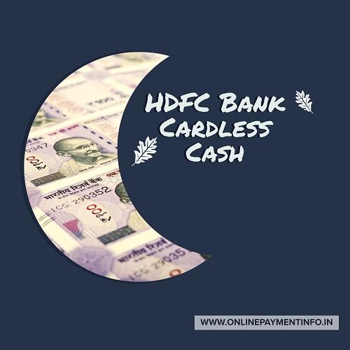 hdfc bank cardless cash
