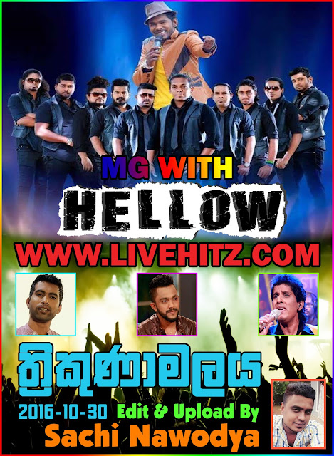 MG WITH HELLOW LIVE IN TRINCO 2016-10-30