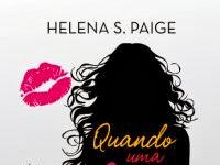 """Conheça o livro """"Quando uma garota entra em um Bar"""" - Helena S. Paige - Editora Novo Conceito"""