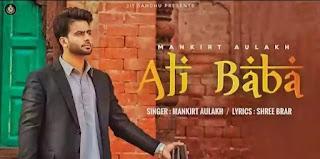ALI BABA LYRICS - MANKIRT AULAKH | New Punjabi Song 2021