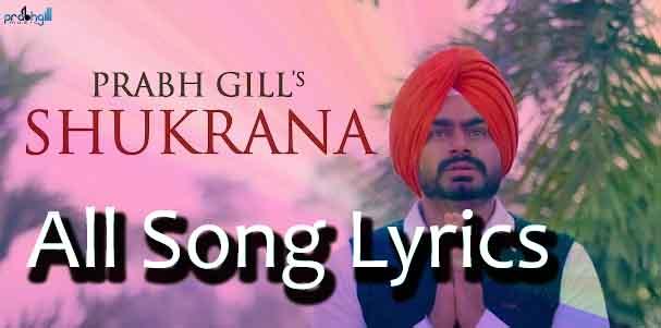 Shukrana Song By Prabh Gill Lyrics