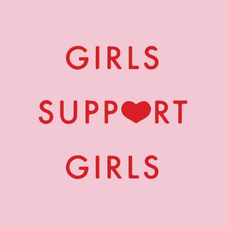 Girls Support Girls Design by Daisy Natives