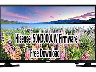 Hisense 50N3000UW Firmware Free Download