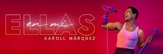 """Concierto de Karoll Márquez """"ELLAS EN MI"""" Colombia"""