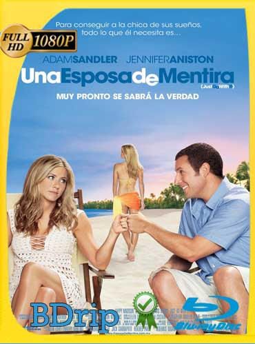 Una Esposa de Mentira (2011) Latino FULL HD BDRIP [1080p] Latino [GoogleDrive]