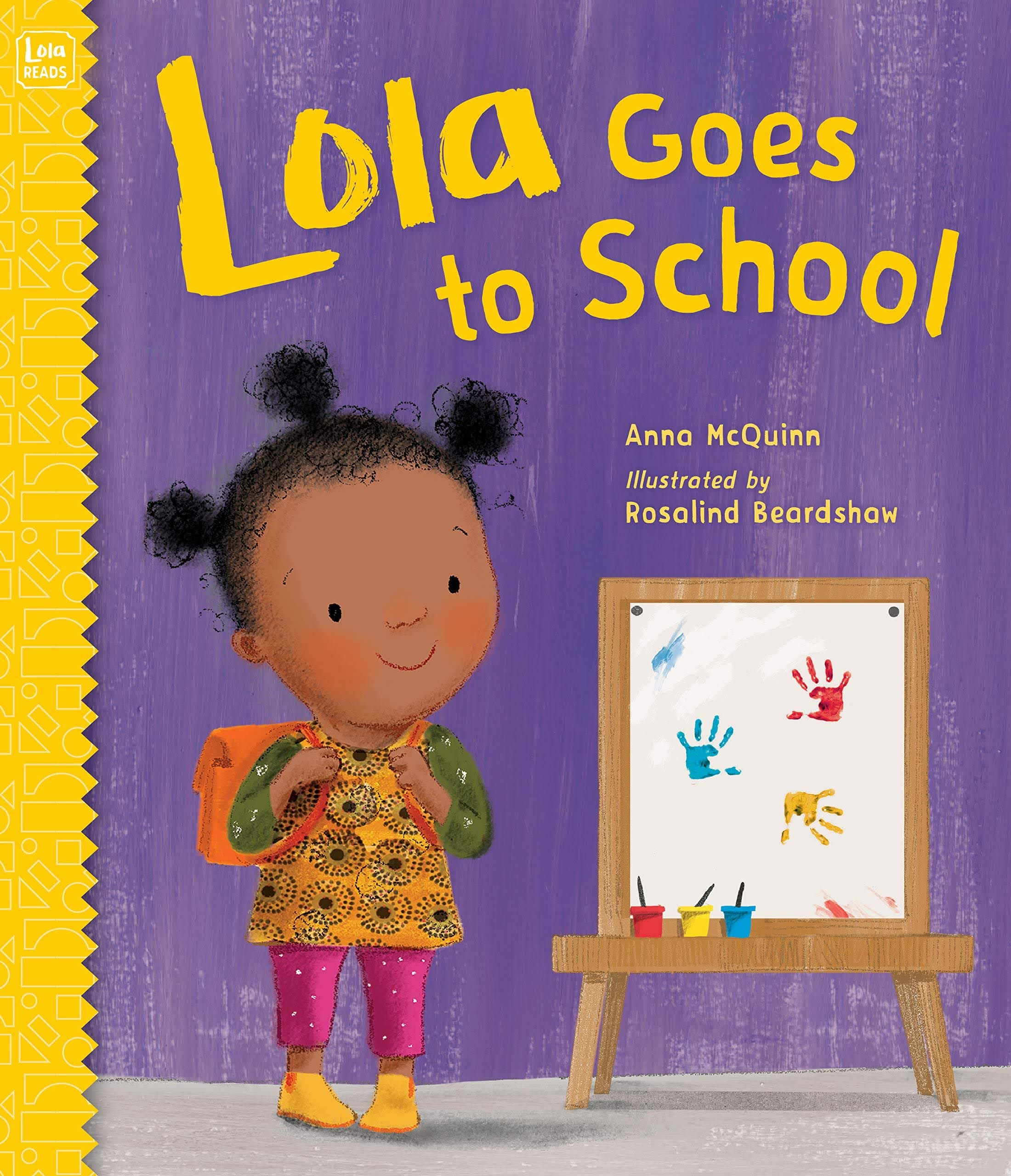 Lola Goes to School by Anna McQuinn and illustrated by Rosalind Beardshaw