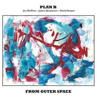 Joe McPhee, Plan B, From Outer Space