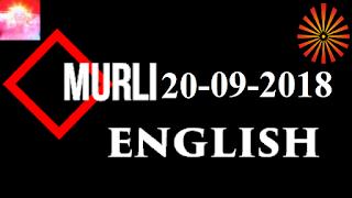 Brahma Kumaris Murli 20 September 2018 (ENGLISH)