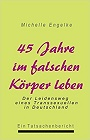 https://www.amazon.de/45-Jahre-falschen-K%C3%B6rper-leben/dp/3831140057