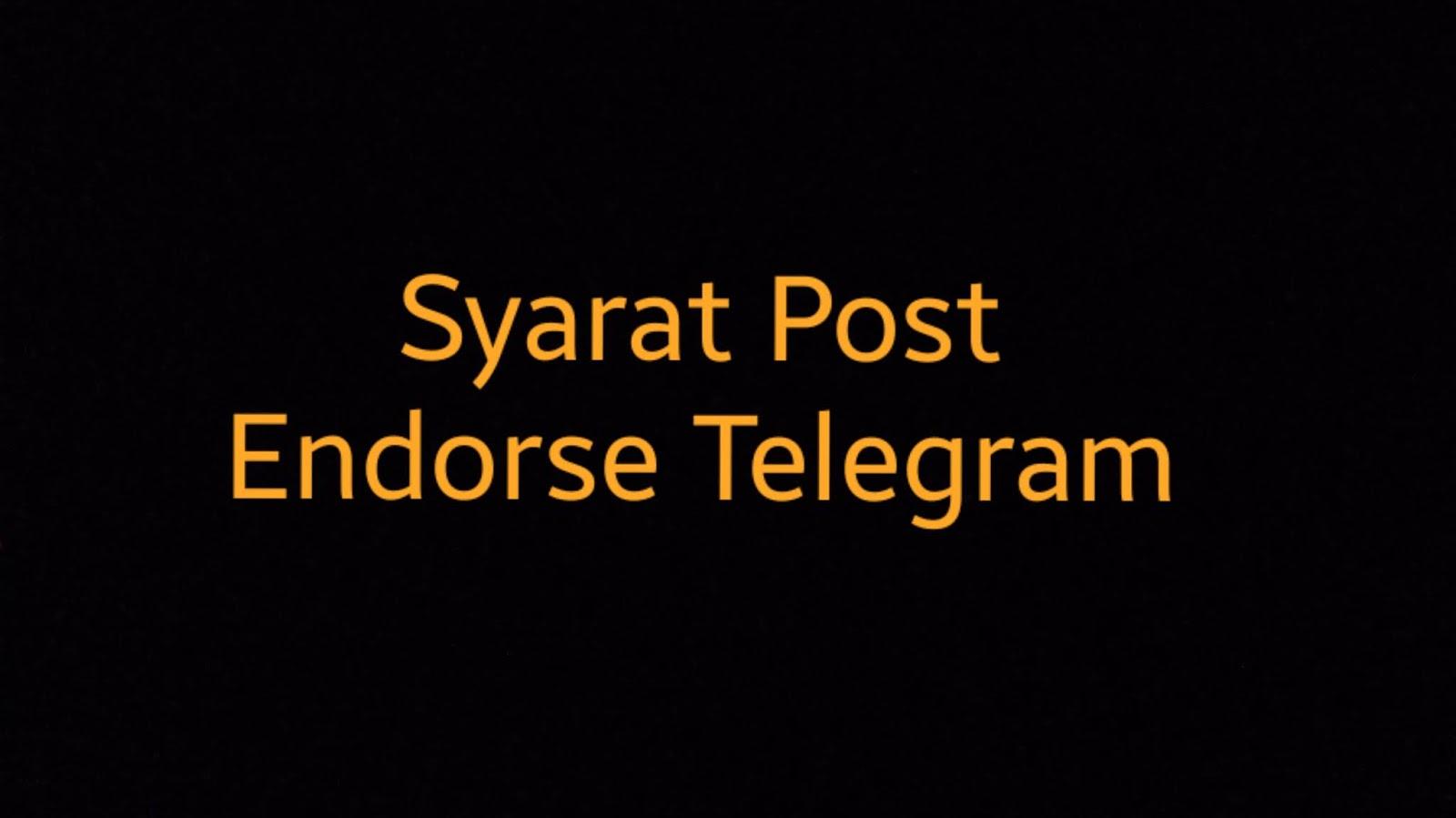Cara Membuat Syarat Postingan bagi yang Ingin Endorse dalam Telegram
