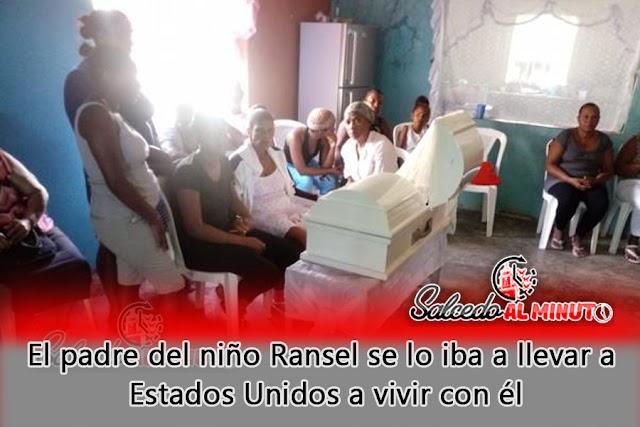 El padre del niño Ransel se lo iba a llevar a Estados Unidos a vivir con él