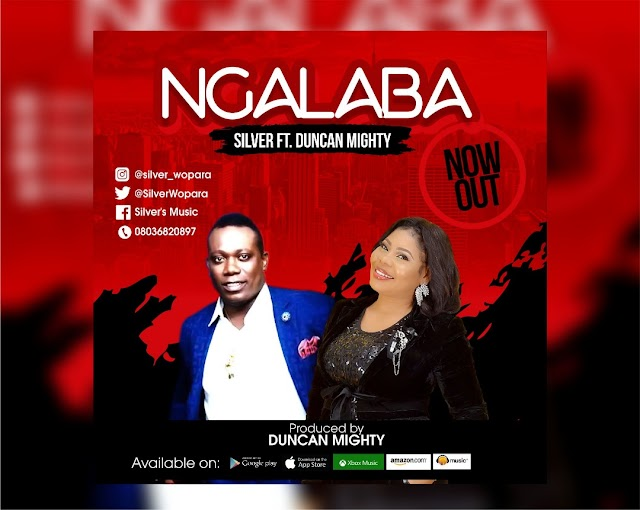 Freshly Out: Ngalaba: Silver Ft. Duncan Mighty