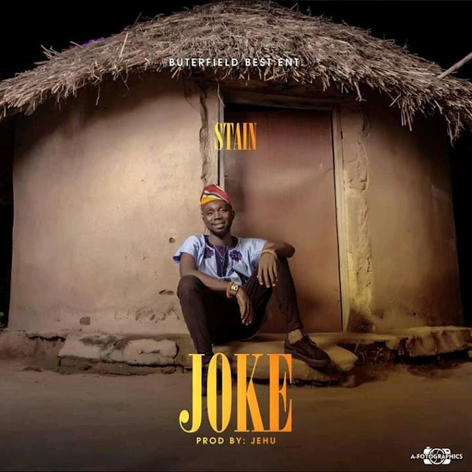 DOWNLOAD MP3: Stain - Jo'ke (Prod. By Jehu)