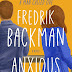 A Entrar no Forno: ''Anxious People'' de Fredrik Backman