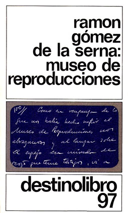 b23531cf7 Lecturas hispánicas  MUSEO DE REPRODUCCIONES (Ramón Gómez de la Serna)