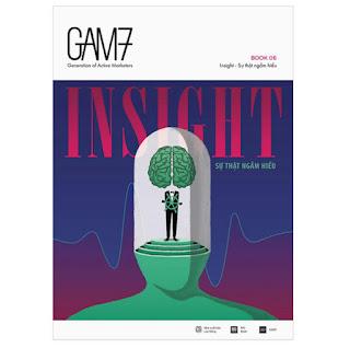 Gam7 Book No.6 Insight – Sự Thật Ngầm Hiểu (Tái Bản) ebook PDF-EPUB-AWZ3-PRC-MOBI