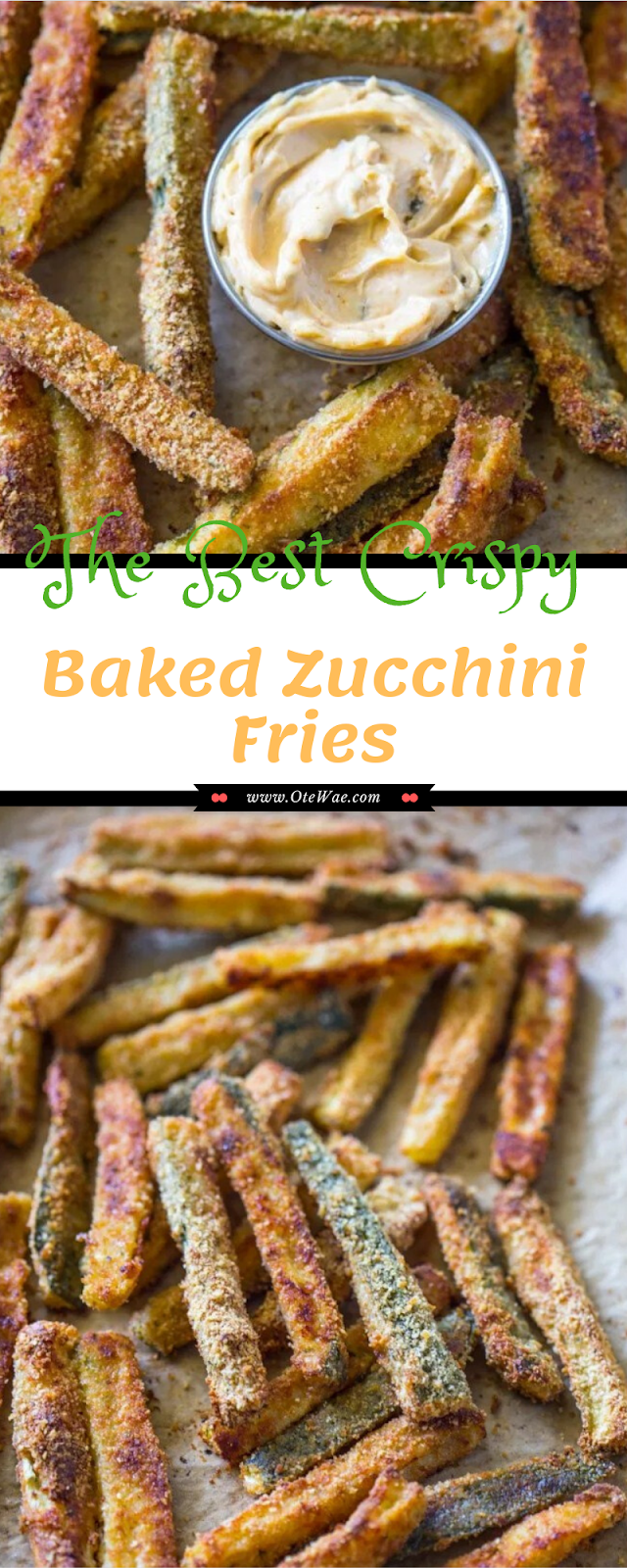 The Best Crispy Baked Zucchini Fries
