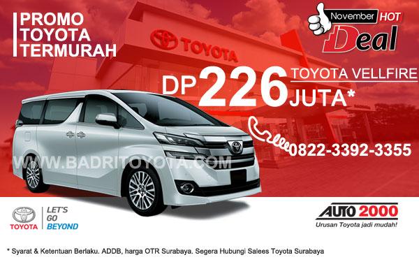 Paket Keren Toyota Vellfire DP 226 Juta, Promo Toyota Surabaya