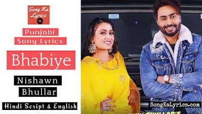 bhabiye-lyrics-nishawn-bhullar