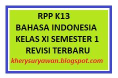 File Pendidikan RPP K13 Bahasa Indonesia Kelas XI Semester 1 Revisi 2019