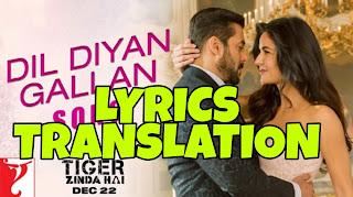 Dil Diyan Gallan Lyrics in English   With Translation   – Tiger Zinda Hai   Salman Khan, Katrina Kaif