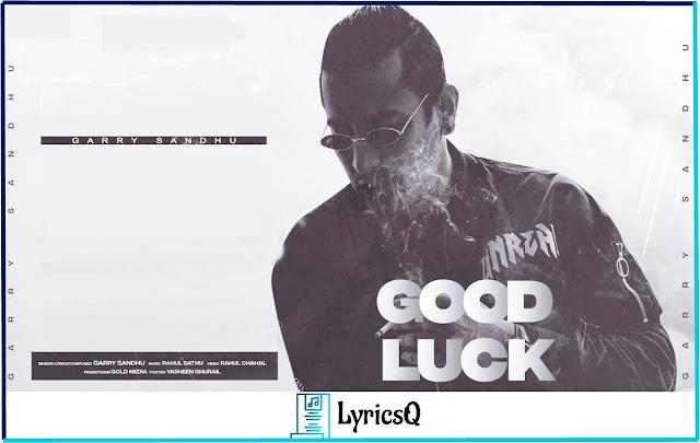 GOOD LUCK LYRICS