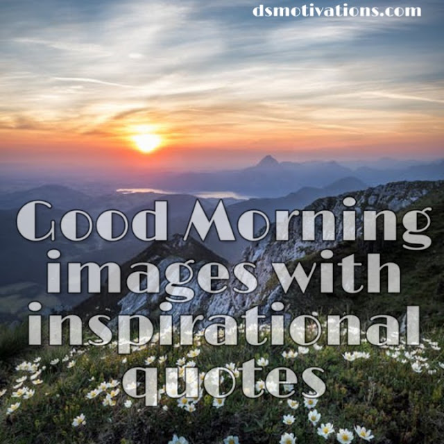 100 Good Morning Hd Images With Inspirational Quotes