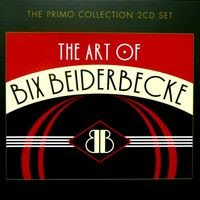 the art of bix beiderbecke (2007)