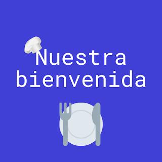 """""""bienvenida"""""""