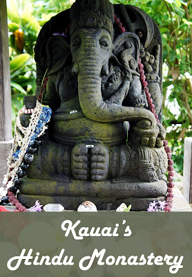 Travel the World: An unusual Hawaii travel destination, touring Kauai's Hindu Monastery.