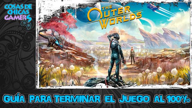 Guía The Outer Worlds para completar el juego al 100%