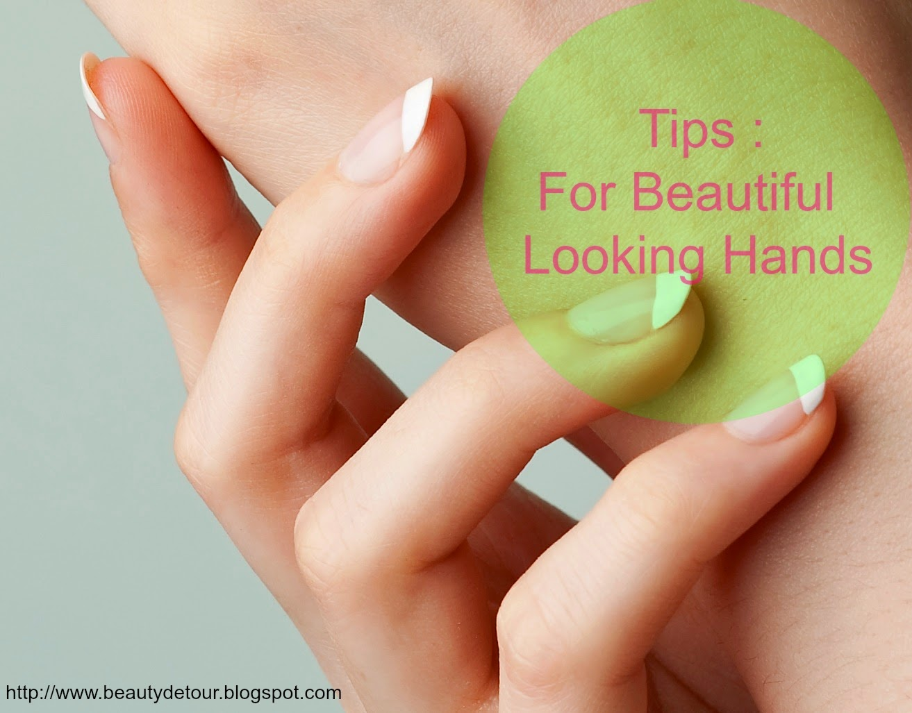 Tips : For Hand Care