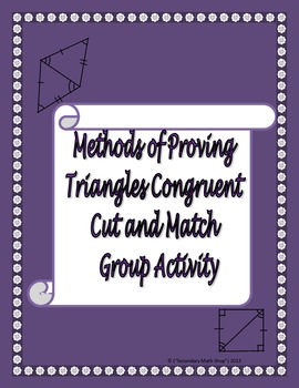 Congruent Triangles Cut and Paste Activity