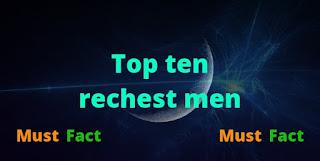 Top ten richest men