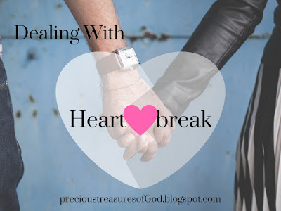 http://precioustreasuresofgod.blogspot.com/2017/06/dealing-with-heartbreak.html