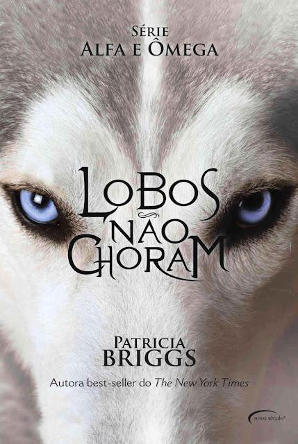 Lobos não choram - Patricia Briggs