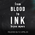 Release Blitz & Giveaway - From Blood to Ink by Brynn Myers