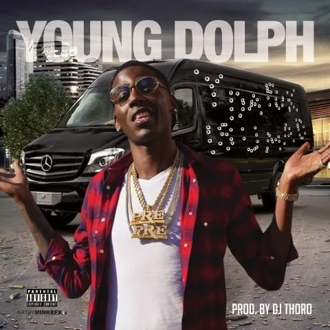 Young Dolph Y Da Fuk Is U Mad