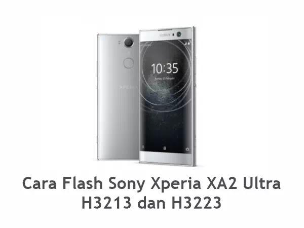Flash Sony Xperia XA2 Ultra H3213 dan H3223