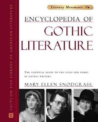 Encyclopedia of Gothic Literature by Mary Ellen Snodgrass