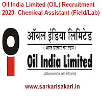 Oil India Limited (OIL) Recruitment 2020- Chemical Assistant (Field/Lab)