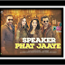 SPEAKER PHAT JAAYE/ Harrdy Sandhu  OneMillionLyrics.com