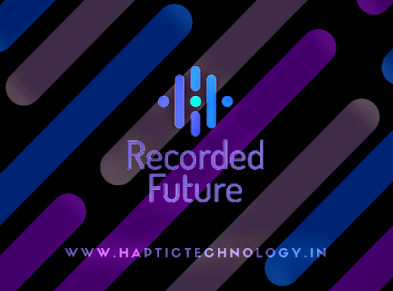 Recorded Future the future of cybersecurity