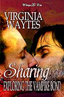 Sharing: Exploring the Vampire Bond by Virginia Waytes